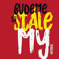 IMT Smile – Budeme to stále my