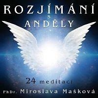 Miroslava Mašková – Rozjímání s anděly