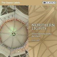 Tom Bell – Northern Lights - Contemporary Works for Organ