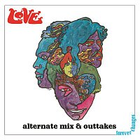 Love – Forever Changes: Alternate Mix and Outtakes