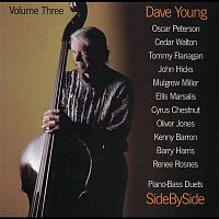 Dave Young, Oscar Peterson – Side By Side - Piano Bass Duets Vol. III
