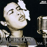 Billie Holiday – All Time Jazz: Billie Holiday, as Time Goes By, Vol. 3