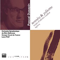 Armand Angster, Pascal Sausy, Groupe vocal de France, Cyrille Gerstenhaber – Dusapin: Romeo et Juliette