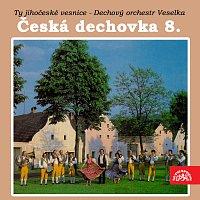 Dechový orchestr Veselka – Česká dechovka 8./Dechový orchestr Veselka Ty jihočeské vesnice