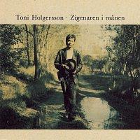 Toni Holgersson – Zigenaren i manen