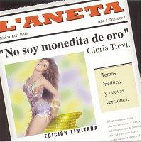Gloria Trevi – No Soy Monedita De Oro