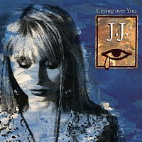 J.J. – Crying Over You