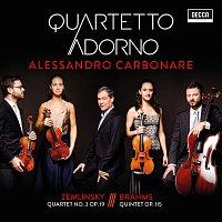 Quartetto Adorno, Alessandro Carbonare – Zemlinsky: Quartet No. 3 Op. 19 - Brahms: Quintet Op. 115