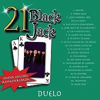 Duelo – 21 Black Jack [Nueva Edición Remasterizada]