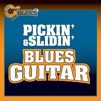 Různí interpreti – Pickin' & Slidin'  Blues Guitar
