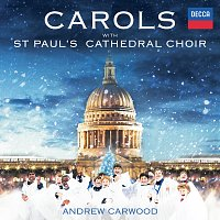 St. Paul's Cathedral Choir, Andrew Carwood – Carols With St. Paul's Cathedral Choir