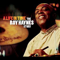 Various Artists.. – A Life in Time - The Roy Haynes Story