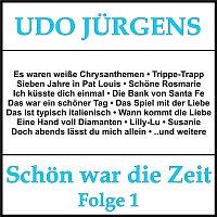 Udo Jürgens – Schon war die Zeit, Folge 1