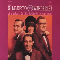 Astrud Gilberto, Walter Wanderley – A Certain Smile, A Certain Sadness [Expanded Edition]