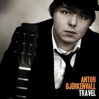 Anton Bjorkenvall – Travel