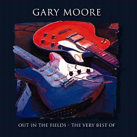 Gary Moore – Out In The Fields - The Very Best Of Gary Moore