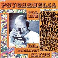 Různí interpreti – Psychedelia, Volume 1: Oil - Emusion - Slyde