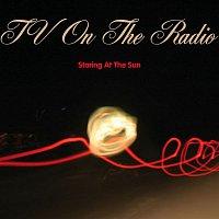 TV On The Radio – Staring At The Sun