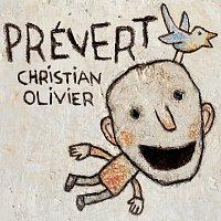 Christian Olivier – Prévert