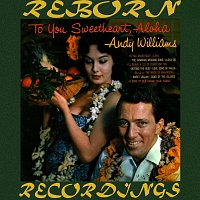 Andy Williams – To You Sweetheart, Aloha (HD Remastered)