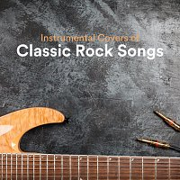Christopher Somas, Richie Aikman, Paula Kiete, Chris Snelling, Max Arnald – Instrumental Covers of Classic Rock Songs
