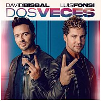 David Bisbal, Luis Fonsi – Dos Veces