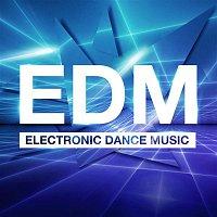 Various Artists.. – EDM - Electronic Dance Music