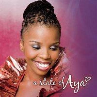 Aya, Crighton Goodwill, Ayanda Mpama – A State Of Aya