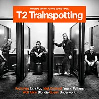 Různí interpreti – T2 Trainspotting [Original Motion Picture Soundtrack]