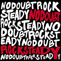 No Doubt – Rock Steady