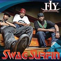 F.L.Y. (Fast Life Yungstaz) – Swag Surfin'
