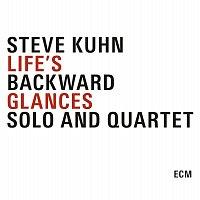 Steve Kuhn – Life's Backward Glances