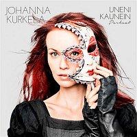 Johanna Kurkela – Uneni kaunein: Parhaat