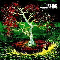 Insane – Our Island - Our Empire