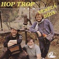 Hop Trop – Veselá bída