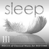 Různí interpreti – Sleep: 111 Pieces Of Classical Music For Bedtime
