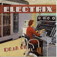 ELECTRIX – DEJA VU