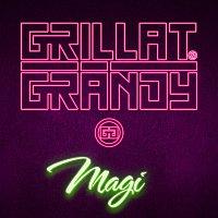 Grillat & Grandy – Magi