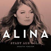 Alina – Stadt aus Gold [Akustik Version]