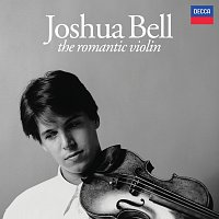 Joshua Bell – The Romantic Violin