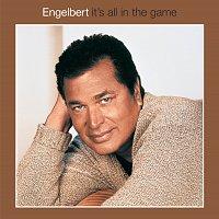 Engelbert Humperdinck – It's All In The Game