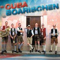 Die Cubaboarischen – die Cubaboarischen