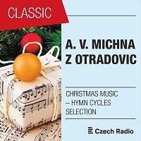 South Czech Philharmonic, Jaroslav Krček, Anna Hlavenková, Edita Adlerová – A. V. Michna z Otradovic: Christmas Music