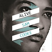 Sam Cooke – Alive