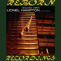 Lionel Hampton – Golden Vibes (HD Remastered)