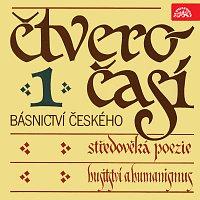 Různí interpreti – Čtveročasí básnictví českého (1)