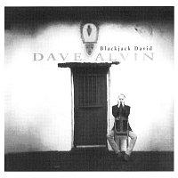 Dave Alvin – Blackjack David