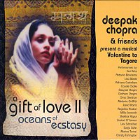 Deepak Chopra – A Gift of Love Vol. 2 - Oceans Of Ecstasy