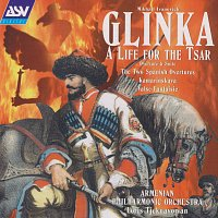 Armenian Philharmonic Orchestra, Loris Tjeknavorian – Glinka: A Life For The Tsar - suite; 2 Spanish Overtures