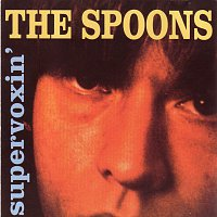 The Spoons – Supervoxin'